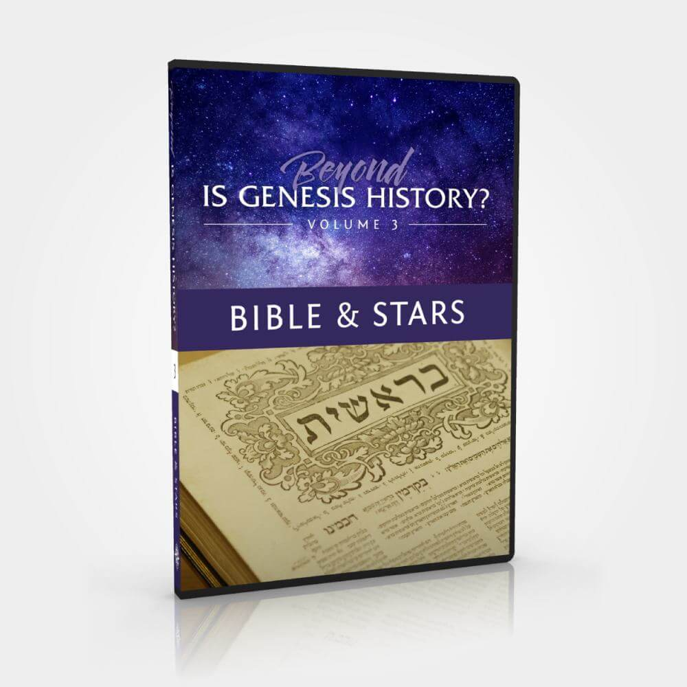 Beyond Is Genesis History? Bible & Stars